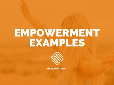 Examples of Empowerment