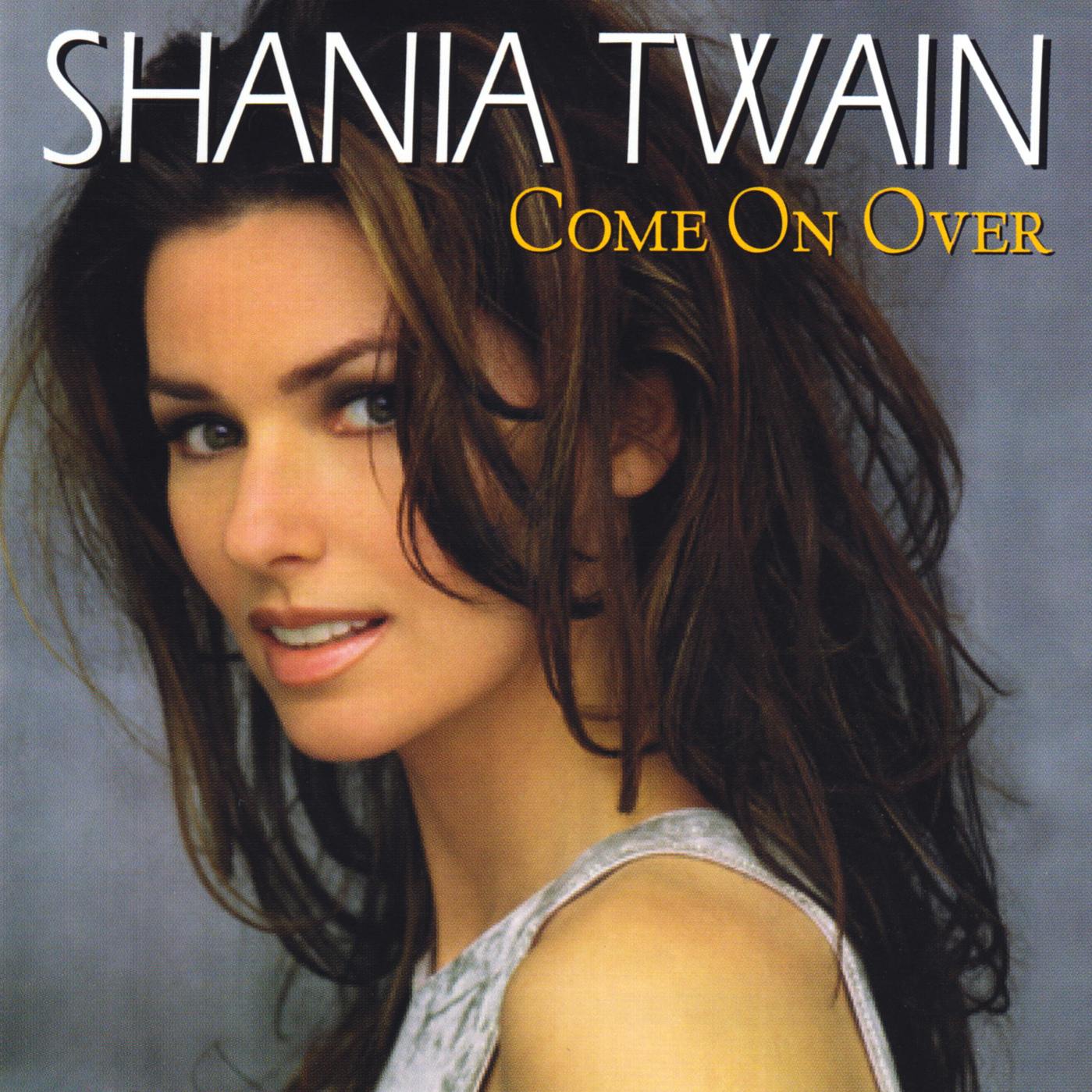 Shania Twain Discography Come On Over International