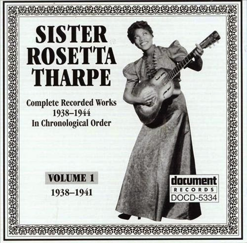 Rosetta Tharpe-Complete Recorded Works-Vol 1-(1938-1941)-