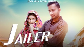 JAILER – Devender Fogi – A K Jatti Haryanvi Video Download