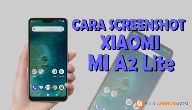 cara-screenshot-xiaomi-mi-a2-lite, screenshot-mi-a2-lite