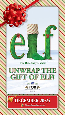 Upcoming and GIVEAWAY: Elf the Musical, Dec. 20-24, Fox Theatre, Detroit