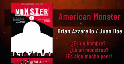 American Monster de Brian Azarello y Juan Doe