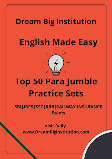 English Top 50 Para Jumbles Practice Set- Dream Big Institution