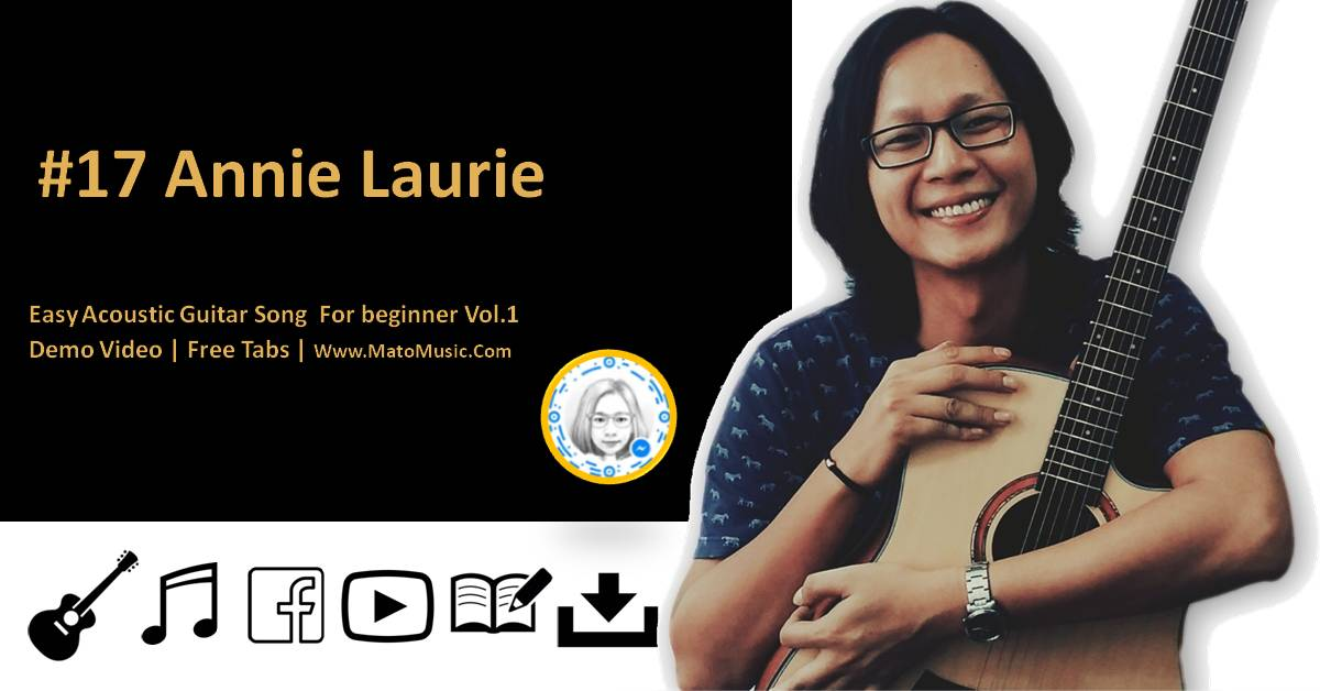 Annie Laurie Acoustic Guitar Tabs For Beginner | Video | Tabs by mato music