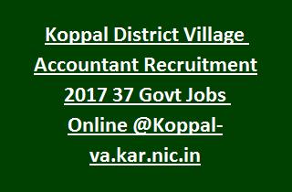 Koppal District Village Accountant Recruitment 2017 37 Govt Jobs Online @Koppal-va.kar.nic.in