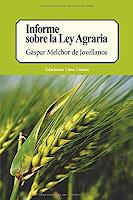 Libro N° 5507. Informe Sobre La Ley Agraria. De Jovellanos, Gaspar Melchor.