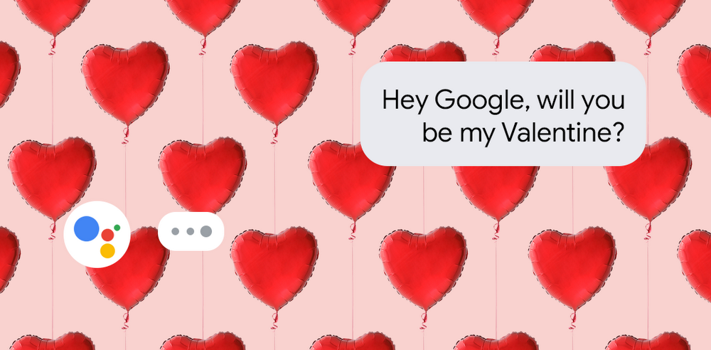 Using Google Assistant on Valentine's Day