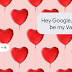 Are You Feeling Lonely On Valentine's Day? Google Assistant Can Be Your Patner
