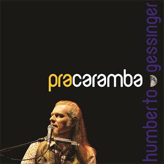 Baixar Música Pra Caramba - Humberto Gessinger