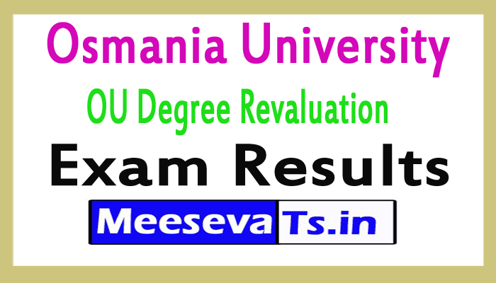 Osmania University OU Degree Revaluation Results 2017