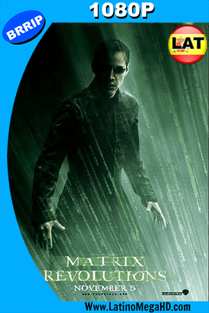 Matrix Revoluciones (2003) Latino HD 1080P ()