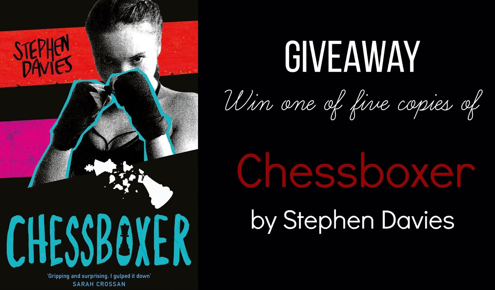 Giveaway | Win a copy of Chessboxer by Stephen Davies