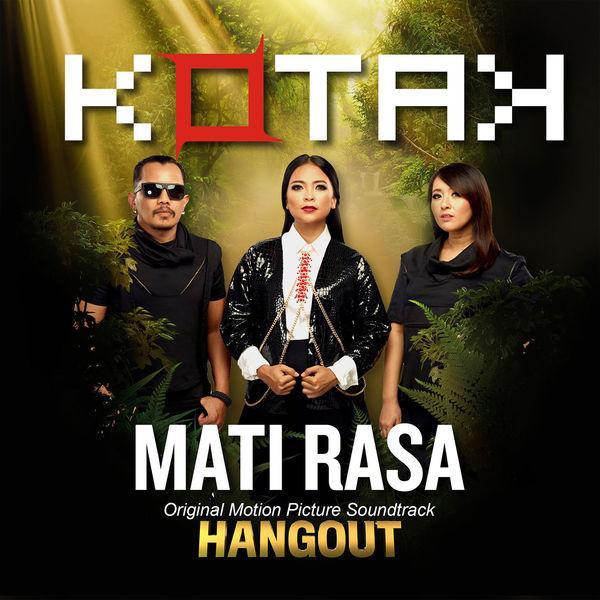 Lirik Lagu Kotak - Mati Rasa (OST. Hangout)