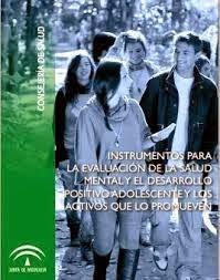 Instrumentos para la evaluación de la salud mental y desarrollo positivo adolescentes