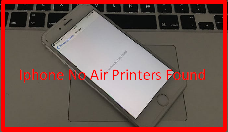Iphone No Air Printers Found