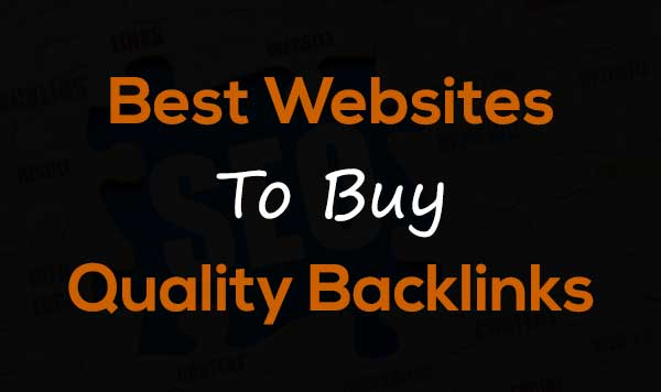 Best Websites to Buy Backlinks for Your Site {High Quality} : eAskme