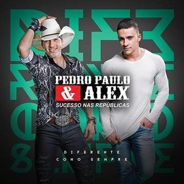 Download Pedro Paulo e Alex Diferente Como Sempre 2016 Pedro Paulo e Alex Se Beber Empolga