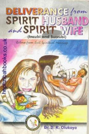 Download Be Free From Spirit Spouses (Marine Spirits) by ...