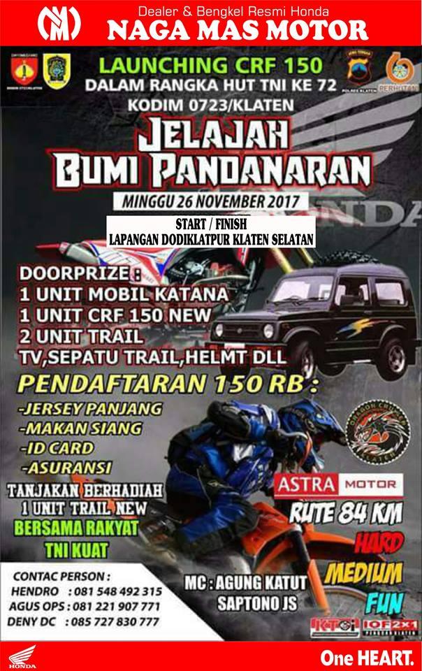 """Honda lovers..Dalam rangka HUT TNI ke-72 Yukk datang dan ikuti Launching HONDA CRF150L dan Offroad Trail """"Jelajah Bumi Pandanaran"""" yang diselenggarakan oleh KODIM 0723 - Klaten bekerja sama denganh Honda Jawa Tengah & Naga Mas Motor Klaten."""