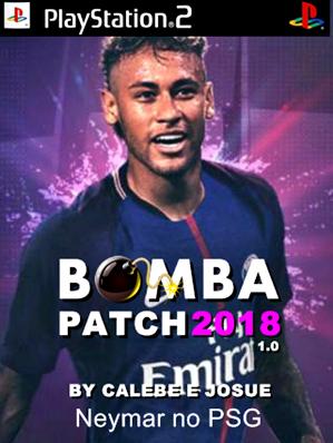 Bomba Patch 2018 com Neymar no PSG (PS2) Atualizado Agosto 2017
