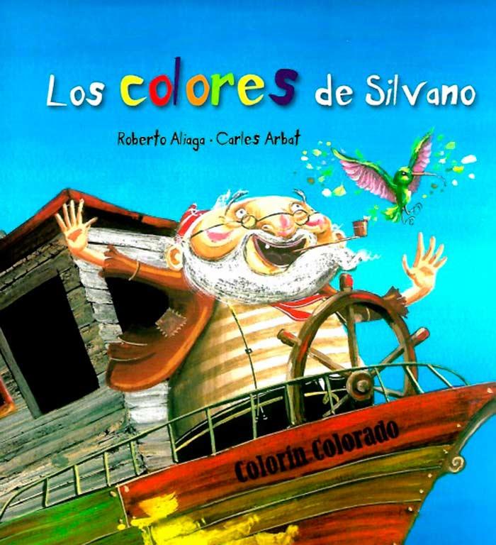 Los colores de Silvano, de Roberto Aliaga