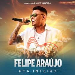 Amor Vencido - Felipe Araújo