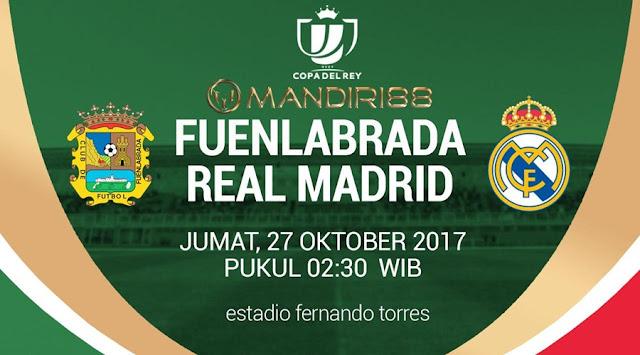 Real Madrid akan bersua Fuenlabrada pada tubruk leg pertama  Berita Terhangat Prediksi Bola : Fuenlabrada Vs Real Madrid , Jumat 27 Oktober 2017 Pukul 02.30 WIB