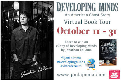 BLOG TOUR + Giveaway - Developing Minds; An American Ghost Story by Jonathan LaPoma