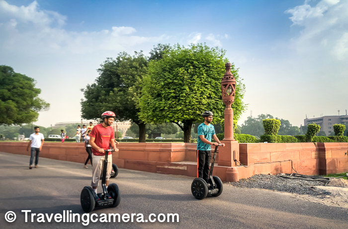 Why Segway Tour is Delhi is not worth? - If you have been to Lutyens, this tour doesn't bring any differential value and in fact, this is shortest tour that you can have in Lutyens. And if you have already experiences Segway, I will not recommend it at all. 2000 rs is lot of money of 45 mins tour, with no special thing about the tour. I would rather love to walk around India Gate, President's House and the Parliament. And if you are planning any international trip soon, I would suggest to spend this $40 in that country and experience Segway. I am sure that distance to be explored would be more there and road conditions would be more friendly.     Again it's personal choice and value of 2000rs is different for different people. More than that it's also about value you get.