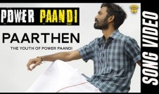 Power Paandi new movie Tamil song The Youth of Power Paandi - Paarthen Best Tamil film 2017 week