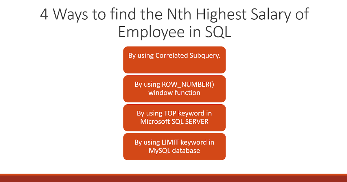 4 Ways to find Nth highest salary in SQL - Oracle, MSSQL and MySQL
