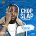 DOWNLOAD MP3: REEZE - CHOP SLAP