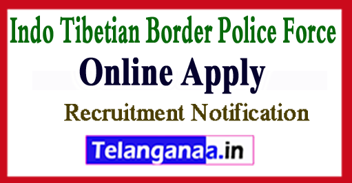 Indo Tibetian Border Police Force ITBP Recruitment Notification 2017