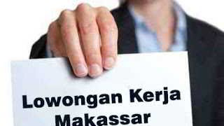 Lowongan Kerja Makassar 14 Maret 2019 Lowongan Kerja Makassar