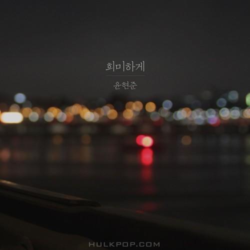 Yun Hyun Jun – Faintly – Single
