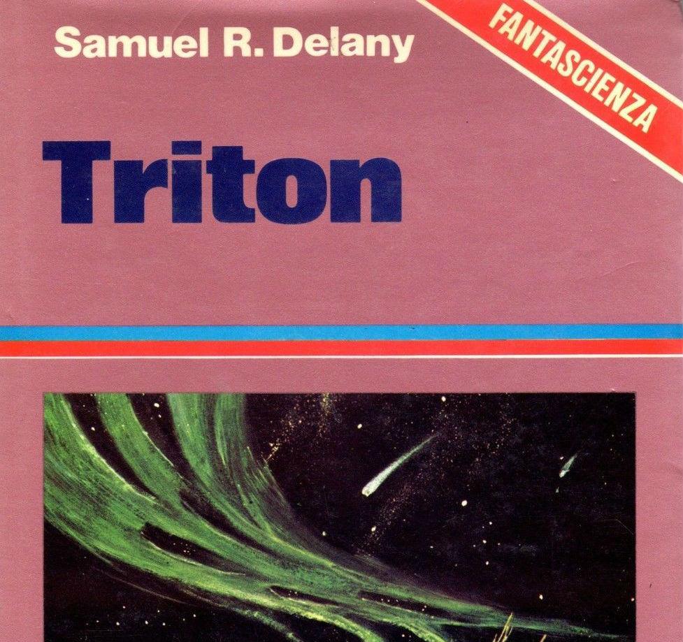 Gender nella fantascienza: TRITON di Samuel R. Delany