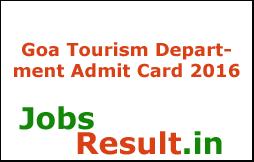Goa Tourism Department Admit Card 2016