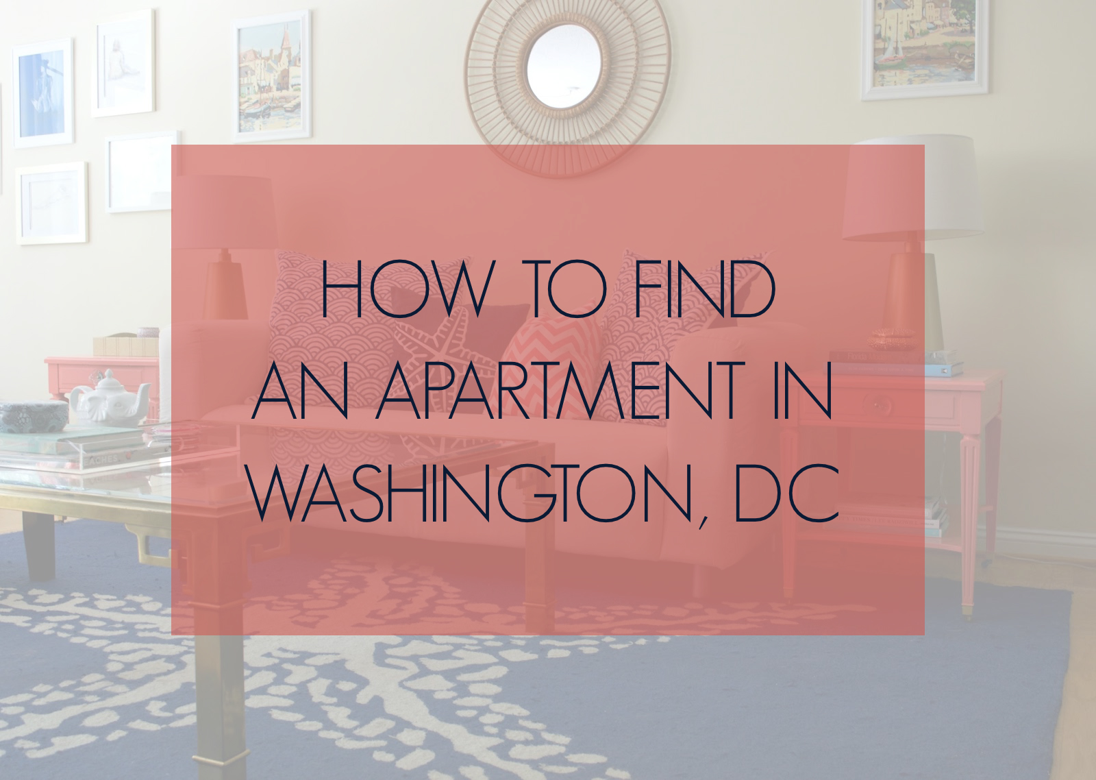 How Do I Find An Apartment in DC?