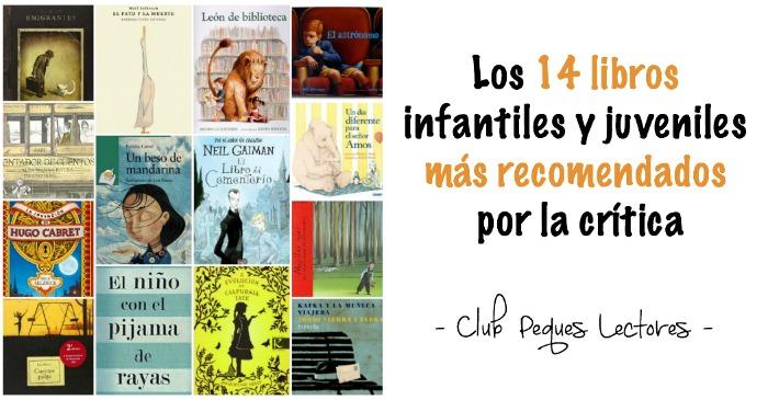 14 cuentos, libros infantiles y juveniles más recomendados y destacados crítica de los últimos 10 años