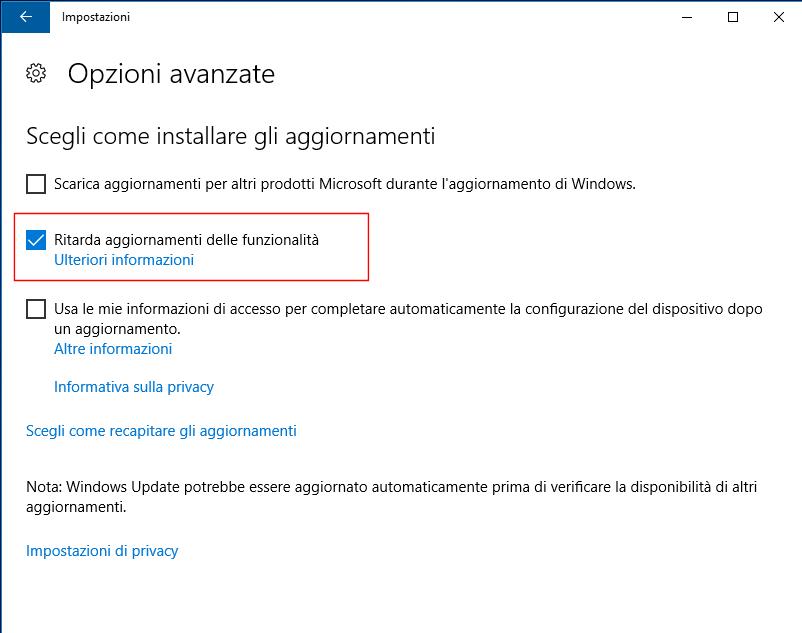Windows 10 - Opzioni avanzate, Ritarda aggiornamenti delle funzionalità