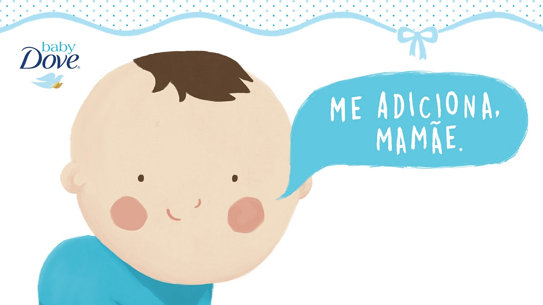 Baby Dove Brazil Gives Presents to Moms with Plug-in Created by F.biz: Me adiciona, mamãe!