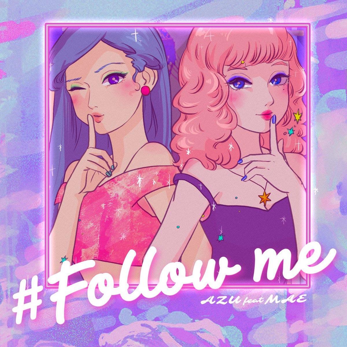 AZU feat. MAE - #Follow me