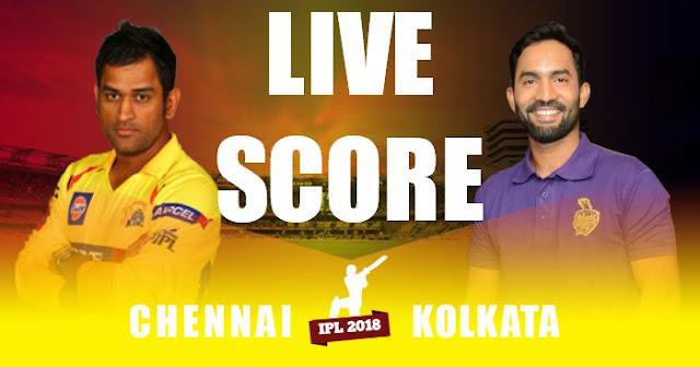 IPL 2018 Match 33 KKR vs CSK Live Score and Full Scorecard