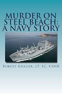 Murder on Steel Beach: A Navy Story by Robert Knauer
