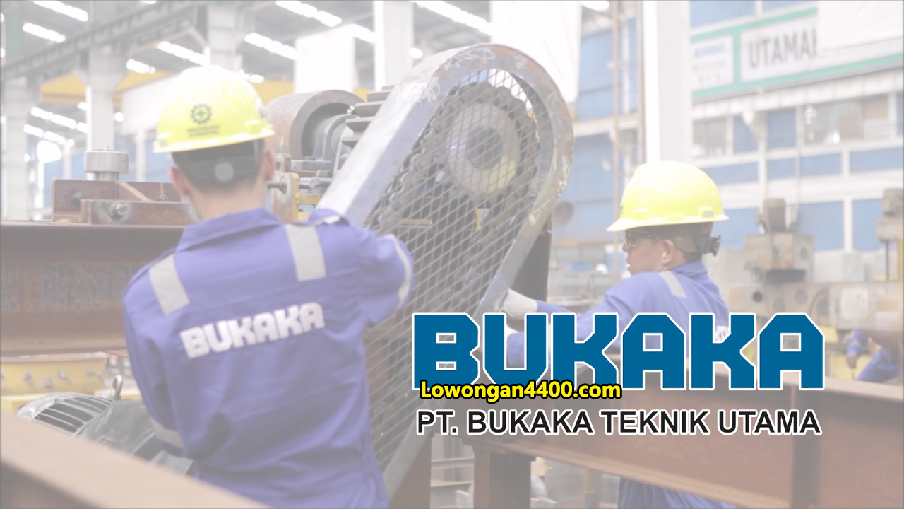 Lowongan Kerja PT. Bukaka Teknik Utama Tbk Cileungsi Bogor