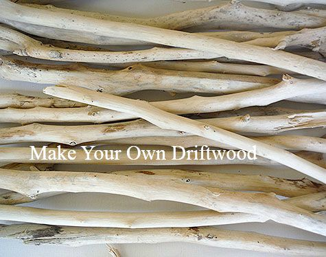 Make your own Driftwood