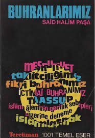 Said Halim Paşa - Buhranlarımız