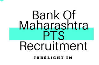 Bank of Maharashtra PTS Recruitment