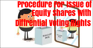 Procedure-Issue-Equity-Shares-With-Differential-Voting-Rights